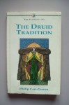 The Elements of the Druid Tradition - Philip Carr-Gomm