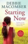 Starting Now - Debbie Macomber