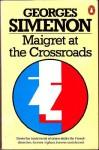 Maigret at the CrossroadsOomnibus - Georges Simenon