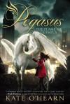 Pegasus: The Flame of Olympus - Kate O'Hearn
