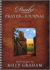 My Daily Prayer Journal with Insights by Billy Graham - Billy Graham