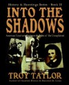 Into the Shadows - Troy Taylor