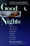 Good Nights: How to Stop Sleep Deprivation, Overcome Insomnia, and Get the Sleep You Need - Gary Zammit, Gary Zammit, Jean Zevnik