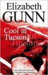 Cool in Tucson - Elizabeth Gunn