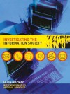 Investigating Information Society - Hugh Mackay, Wendy Maples, Paul Reynolds