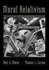 Moral Relativism: A Reader - Paul K. Moser