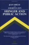Hunger and Public Action - Jean Drèze, Amartya Sen, Jean Drèze