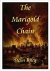 The Marigold Chain - Stella Riley