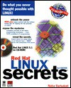 Red Hat Linux Secrets [With Includes the Latest Version of Red Hat Linux...] - Nabajyoti Barkakati