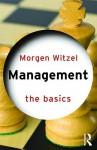 Management: The Basics - Morgen Witzel