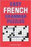 Easy French Grammar Puzzles - R. De Sales