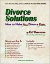 Divorce Solutions: How to Make Any Divorce Better - Ed Sherman