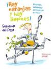 ¡Hay naranjas y hay limones! - Fernando Del Paso