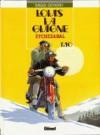 Louis la Guigne Tome 10 - Etchezabal - Frank Giroud, Jean-Paul Dethorey