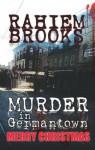 Murder In Germantown - A Ravonne Lemmelle Legal Thriller - Rahiem Brooks, Jenetha McCutcheon, Gregory Goodwin