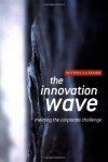 The Innovation Wave: meeting the corporate challenge - Bettina von Stamm