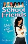 Magic at Silver Spires - Ann Bryant, Rui Ricardo