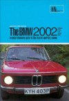 BMW 2002: A Comprehensive Guide to the Classic Sporting Saloon - R.M. Clarke