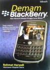 Demam BlackBerry - Rohmat Haryadi