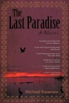 The Last Paradise - Michael Kasenow