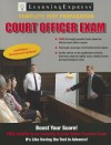 Court Officer Exam - Learning Express LLC