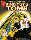 Curse of King Tut's Tomb (Graphic Non Fiction: Graphic History) - Michael Burgan