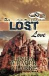 Her Lost Love (Amelia Moore Detective Series) (Volume 5) - Linda Weaver Clarke