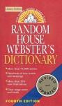 Random House Webster's Dictionary (4th Ed.) - Ballantine