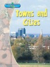 Towns And Cities - Louise Spilsbury, Richard Spilsbury