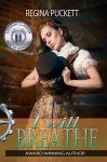 I Will Breathe (Forbidden Book 1) - Regina Puckett