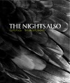The Nights, Also - Anna Swanson