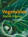 Vegetables - Sophie Grigson