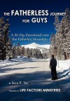 The Fatherless Journey for Guys - Sean Teis, Valerie Sanders
