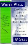 Write Well & Sell: Personal Essays (The Blueprint Series: Guides For Practical Writing) - Judith Burnett Schneider