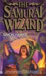 The Samurai Wizard - Simon Hawke