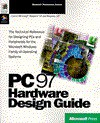 PC 97 Hardware Design Guide: With CD - Microsoft Press, Microsoft Press