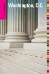Insiders' Guide® to Washington, D.C., 8th - Jason R. Rich