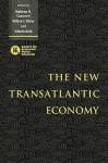 The New Transatlantic Economy - Matthew B. Ethier, Wilfred Ethier, Vittorio Grilli, Matthew B. Ethier
