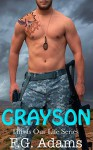 Grayson (This is Our Life Book 1) - F.G. Adams, Daryl Banner, Julia Goda, Bre Clark