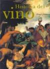 Historia del Vino - Hugh Johnson