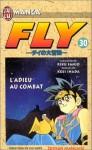 Fly, tome 30 : L'Adieu au combat - Riku Sanjo, Koji Inada