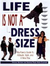 Life Is Not a Dress Size - Rita Farro