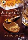 The Stranger - Kyra Davis