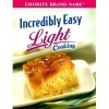 Incredibly Easy Light Cooking - Publications International Ltd.