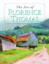 The Art of Florence Thomas - Florence Thomas, McFarland