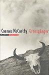 Grenzgänger - Cormac McCarthy