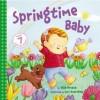 Springtime Baby - Elise Broach, Cori Doerrfeld