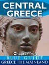 Central Greece with Delphi - Blue Guide Chapter (from Blue Guide Greece the Mainland) - Blue Guides
