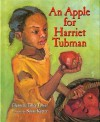 An Apple for Harriet Tubman - Glennette Tilley Turner, Susan Keeter