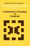 Combinatorics, Computing and Complexity - Ding-Zhu Du